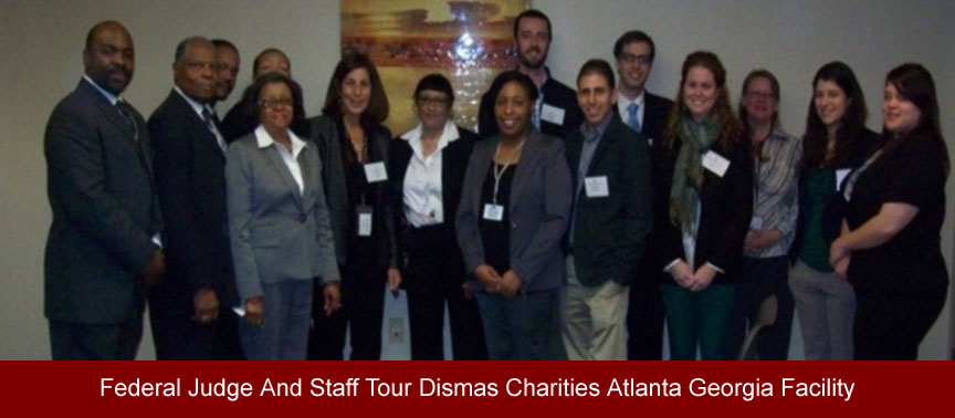 Federal Judge and Staff Tour Dismas-Atlanta Facility