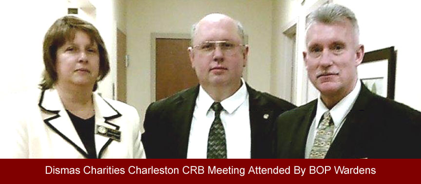 Dismas Charities Charleston CRB Meeting Attended By BOP Wardens